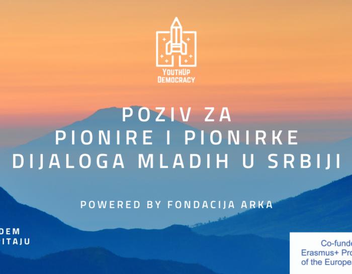PRODUŽEN ROK ZA PRIJAVE – Poziv za pionire i pionirke dijaloga mladih u Srbiji!